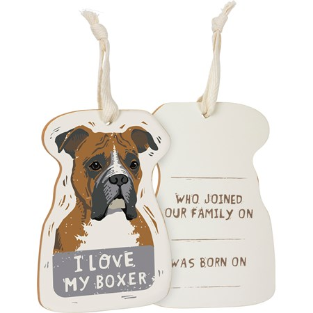 "Ornament - I Love My Boxer - 3.25"" x 4.50"" x 0.25"" - Wood, Fabric"