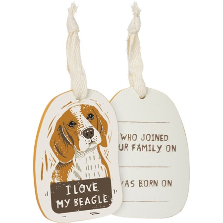 "Ornament - I Love My Beagle - 2.50"" x 3.50"" x 0.25"" - Wood, Fabric"