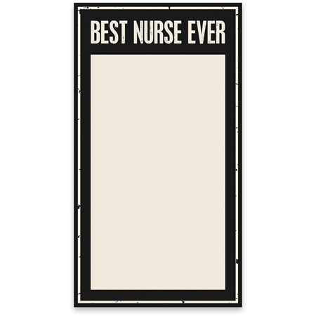 "Lg Notepad - Best Nurse Ever - 5.25"" x 9.50"" x 0.25"" - Paper"