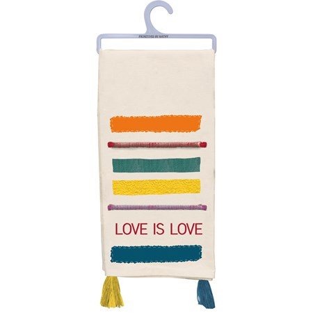 "Dish Towel - Love Is Love - 20"" x 28"" - Cotton"
