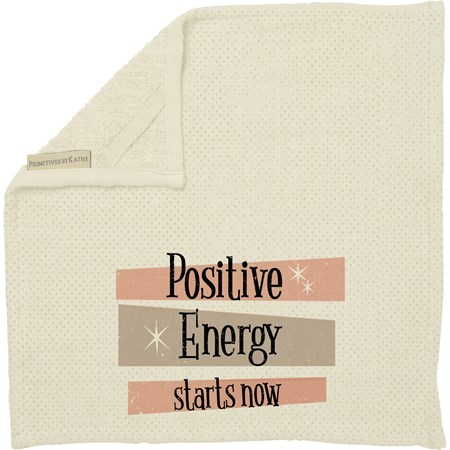 "Washcloth - Positive Energy Starts Now - 13"" x 13"" - Cotton, Terrycloth"