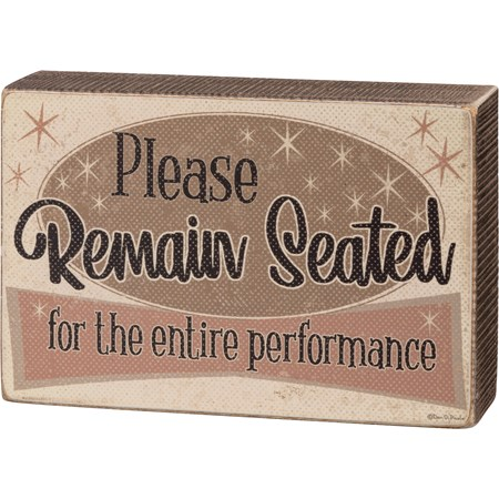 "Box Sign - Please Remain Seated - 6"" x 4"" x 1.75"" - Wood, Paper"