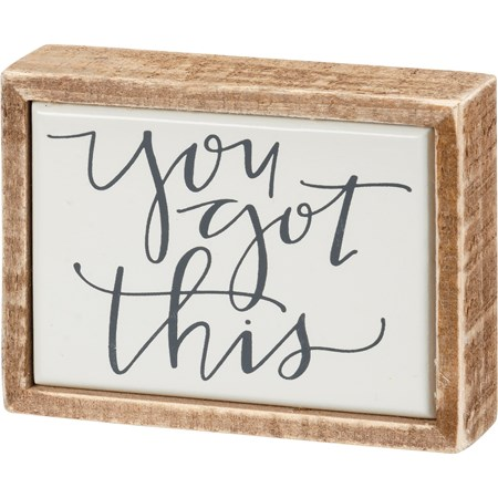"Box Sign Mini - You Got This - 4"" x 3"" x 1"" - Wood, Enamel"