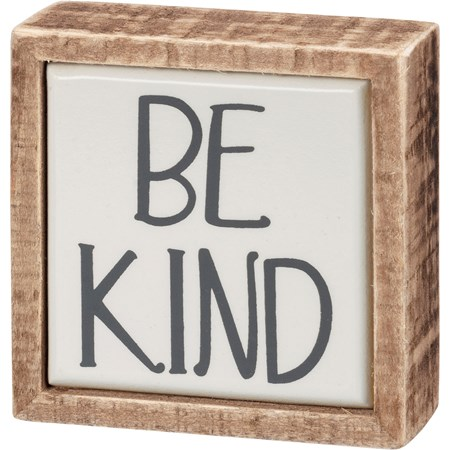 "Box Sign Mini - Be Kind - 3"" x 3"" x 1"" - Wood, Enamel"