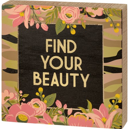 "Box Sign - Find Your Beauty - 8"" x 8"" x 1.75"" - Wood"
