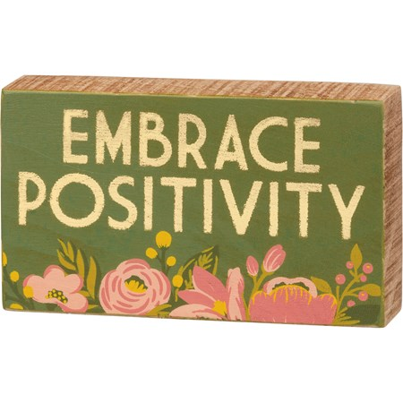 "Block Sign - Embrace Positivity - 5"" x 3"" x 1"" - Wood"