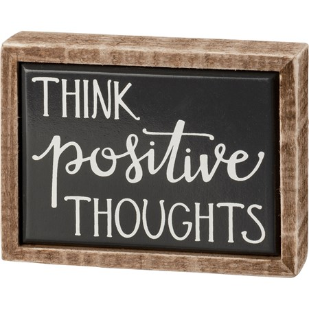"Box Sign Mini - Think Positive Thoughts - 4"" x 3"" x 1"" - Wood, Enamel"