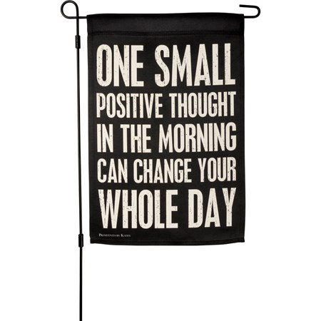 "Garden Flag - One Small Positive Thought - 12"" x 18"" - Polyester"