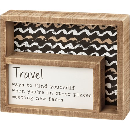 "Inset Box Sign - Travel Ways To Find Yourself - 7.50"" x 6"" x 1.75"" - Wood"