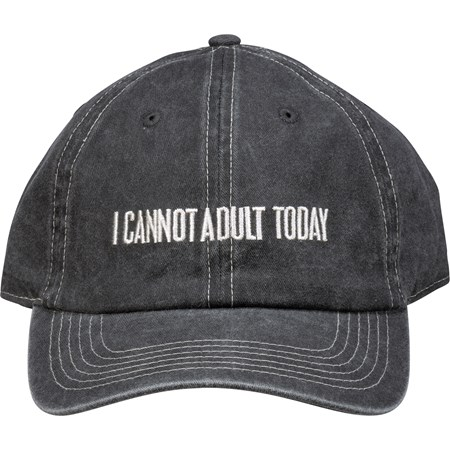 Baseball Cap - I Cannot Adult Today - One Size Fits Most - Cotton, Metal