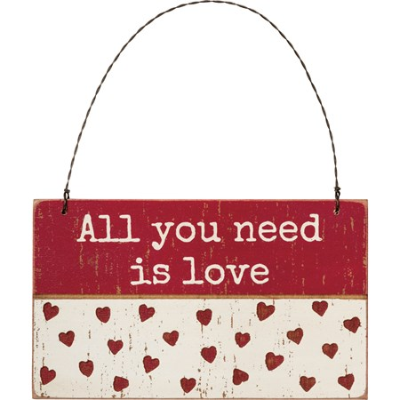 "Ornament - All You Need Is Love - 5"" x 3"" x 0.25"" - Wood, Wire"