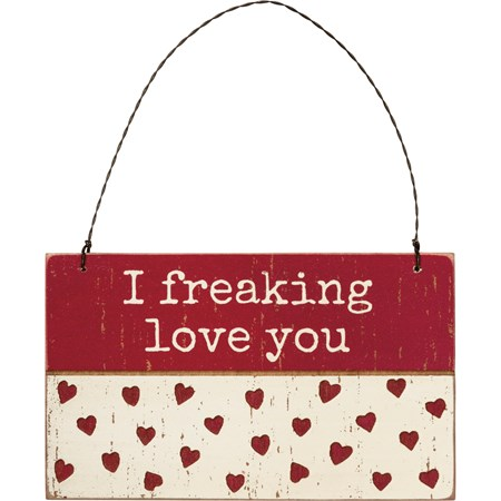 "Ornament - I Freaking Love You - 5"" x 3"" x 0.25"" - Wood, Wire"