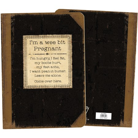 "Journal - I'm A Wee Bit Pregnant - 5.25"" x 7.25"" x 0.75"" - Paper"