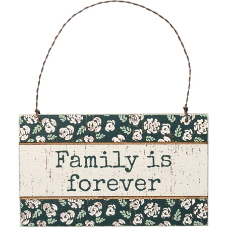 "Ornament - Family Is Forever - 5"" x 3"" x 0.25"" - Wood, Wire"