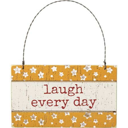 "Ornament - Laugh Every Day - 5"" x 3"" x 0.25"" - Wood, Wire"