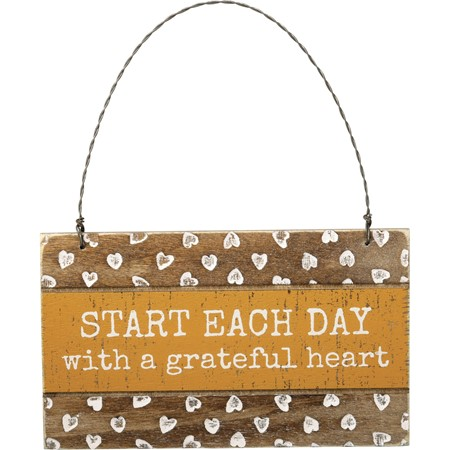 "Ornament - Start Each Day With A Grateful Heart - 5"" x 3"" x 0.25"" - Wood, Wire"