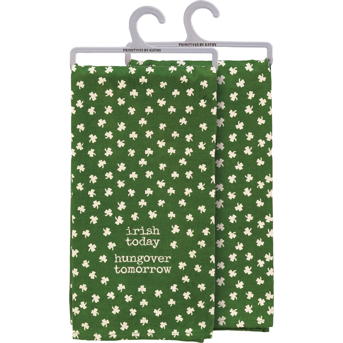 "Dish Towel - Irish Today Hungover Tomorrow - 20"" x 26"" - Cotton, Linen"