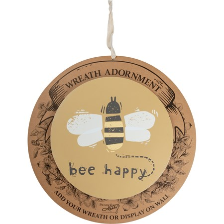 "Wreath Insert - Bee Happy - 10"" Diameter x 0.25"", Backer card: 14"" Diameter - Wood"
