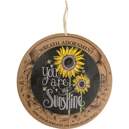 "Wreath Insert - You Are My Sunshine - 10"" Diameter x 0.25"", Backer card: 14"" Diameter - Wood, Paper"
