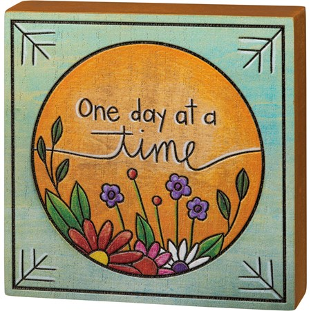 "Block Sign - One Day At A Time - 4.50"" x 4.50"" x 1"" - Wood"