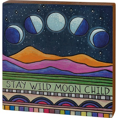 "Block Sign - Stay Wild Moon Child - 6"" x 6"" x 1"" - Wood"