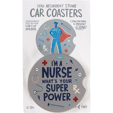 "Car Coasters - I'm A Nurse What's Your Super Power - 2.50"" Diameter x 0.25"" - Stone, Cork"