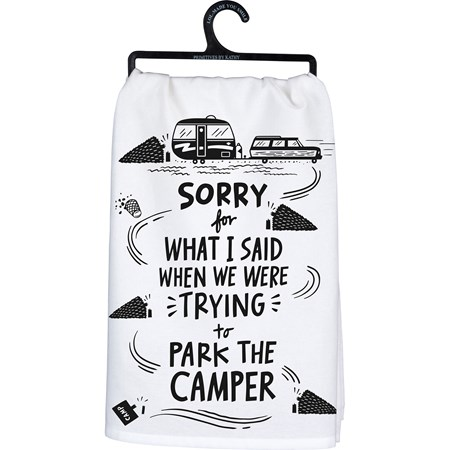 "Dish Towel - We Were Trying To Park The Camper - 28"" x 28"" - Cotton"