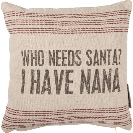 "Pillow - I Have Nana - 10"" x 10"" - Cotton, Polyester, Zipper"