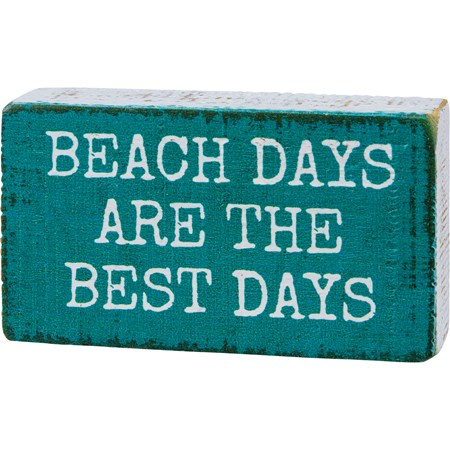 "Block Sign - Beach Days Are The Best Days - 3.50"" x 2"" x 1"" - Wood"