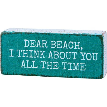 "Block Sign - Dear Beach, I Think About You - 3.50"" x 1.50"" x 1"" - Wood"