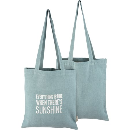 "Tote - Everything Is Fine When There's Sunshine - 14"" x 15.50"", 12"" Handle Drop - Cotton"