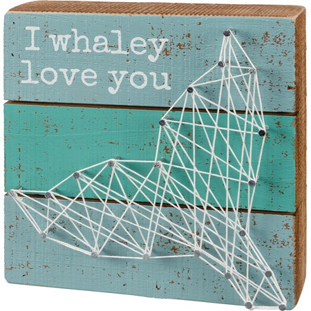 "String Art - I Whaley Love You - 6"" x 6"" x 1.75"" - Wood, Metal, String"