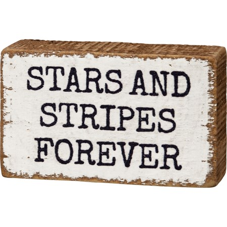 "Block Sign - Stars And Stripes Forever - 3.25"" x 2"" x 1"" - Wood"