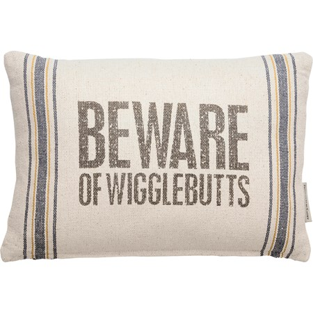 "Pillow - Beware Of Wigglebutts - 15"" x 10"" - Cotton, Polyester, Zipper"