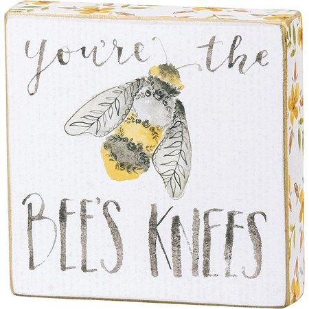 "Block Sign - You're The Bee's Knees - 4"" x 4"" x 1"" - Wood, Paper"