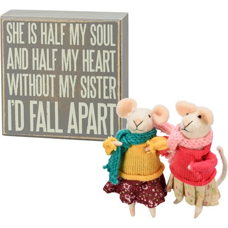 "Felt Gift Set - Without My Sister I'd Fall Apart - 5"" x 5"" x 1.75"", 4"" Tall - Wood, Felt"