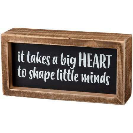"Inset Box Sign - Big Heart Little Minds -  6"" x 3"" x 1.75"" - Wood"