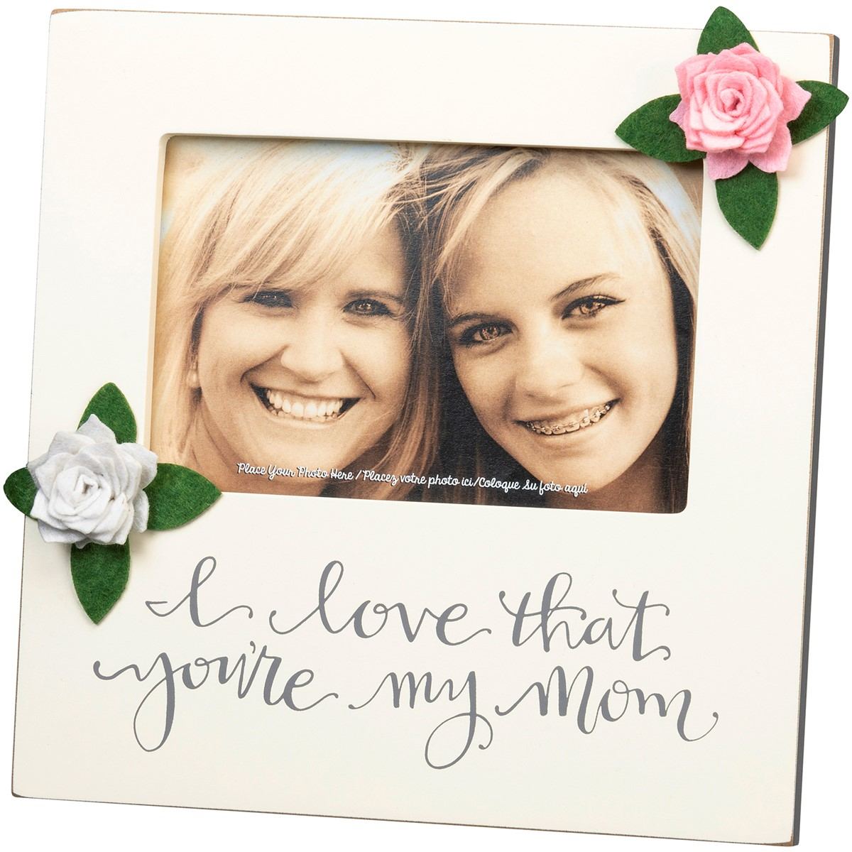 "Plaque Frame - I Love That You're My Mom - 8"" x 8"" x 0.50"", Fits 6"" x 4"" Photo - Wood, Glass, Felt, Metal"