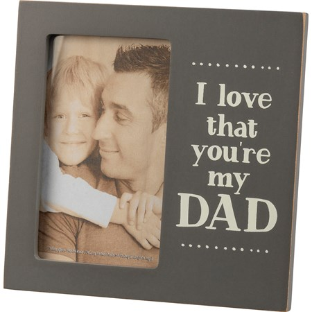 "Plaque Frame - I Love That You're My Dad - 6"" x 6"" x 0.50"", Fits 3"" x 5"" Photo - Wood, Glass, Metal"