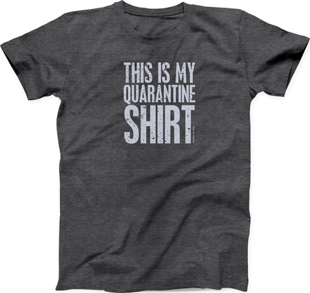 Med T-Shirt - This Is My Quarantine Shirt - M - Polyester, Cotton
