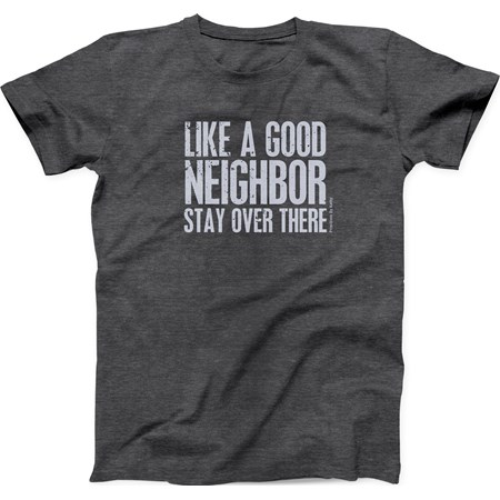 T-Shirt - Good Neighbor Lg - L - Polyester, Cotton