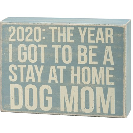 "Box Sign - Stay At Home Dog - 18"" x 6"" x 1.75"" - Wood"