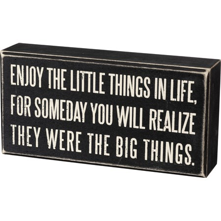 "Sign - Enjoy The Little Things - 8"" x 4"" x 1.75"" - Wood"