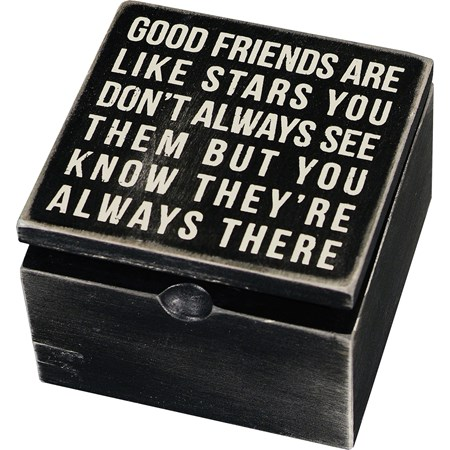 "Hinged Box - Good Friends Are Like Stars You Never - 4"" x 4"" x 2.75"" - Wood"