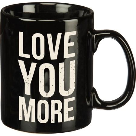 Box Sign Mug - Love You More - 20 oz. - Stoneware
