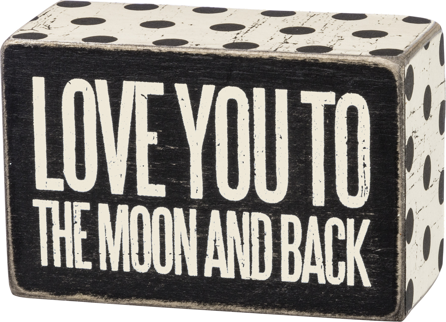 """Primitives by Kathy Box Sign To The Moon And Back 4/"""" x 2.50/"""" x 1.75/"""""""