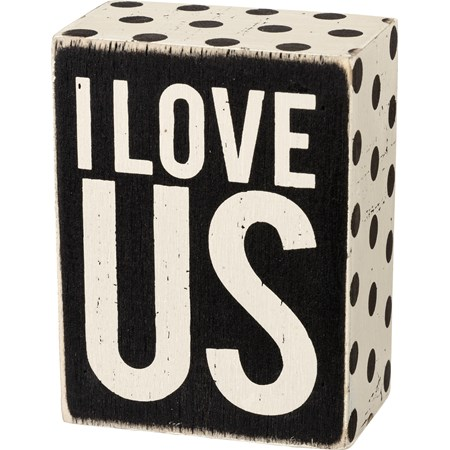 "Box Sign - I Love Us - 3"" x 4"" x 1.75"" - Wood, Paper"