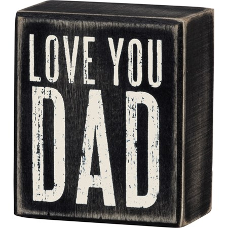 "Box Sign - Love You Dad - 3"" x 3.50"" x 1.75"" - Wood"