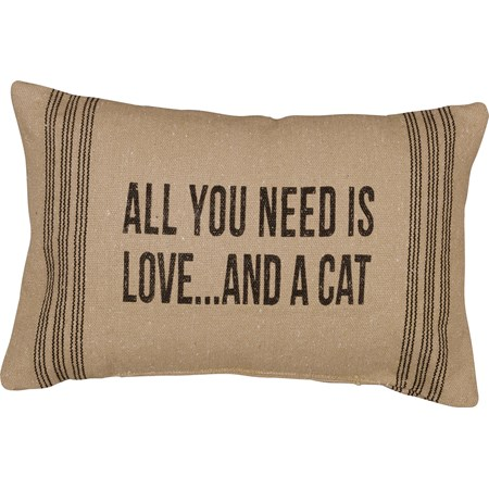 "Pillow - All You Need Is Love And A Cat - 15"" x 10"" - Cotton, Polyester"