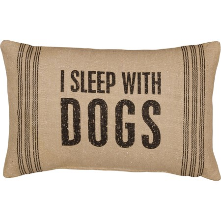 "Pillow - I Sleep With Dogs - 15"" x 10"" - Cotton, Polyester"